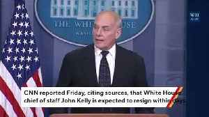 Report: Trump's Chief Of Staff John Kelly Expected To Resign Within Days [Video]
