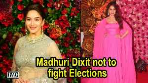 Madhuri Dixit not to fight Elections [Video]
