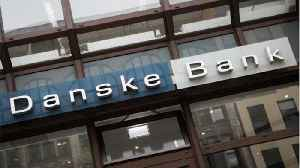 Danske Bank Elects New Chairman Amid Money Laundering Scandal [Video]