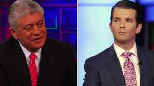 Napolitano — I Feel Corsi, Trump Jr Will Be Indicted [Video]