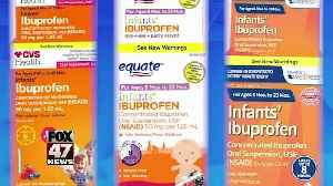 Infant ibuprofen sold at Walmart, CVS recalled [Video]