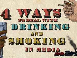 4 Ways to Deal with Drinking and Smoking in Media [Video]