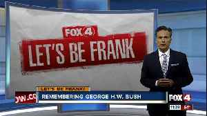 Let's Be Frank: Remembering George H.W. Bush [Video]