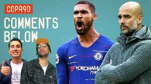 News video: Will Chelsea Ruin Man City's Premier League Unbeaten Run? | Comments Below