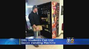 Bacon Vending Machine Installed At Ohio State [Video]