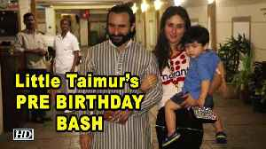 Little Taimur's PRE BIRTHDAY BASH in STYLE [Video]