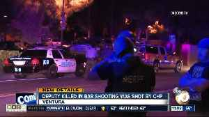 Deputy killed in bar shooting was shot by CHP [Video]
