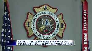 War of words between Detroit firefighters union president and Police Chief Craig far from over [Video]