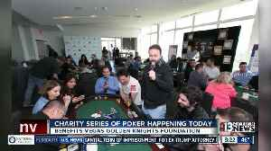 Charity Series of Poker happening today [Video]