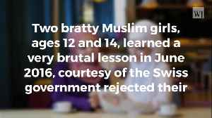 Spoiled Muslim Girls Talk Back to Teachers, So State Takes Something They Treasure [Video]