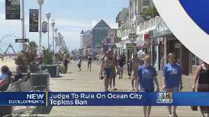 Judge To Rule On Maryland Town's Topless Ban [Video]