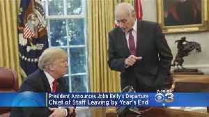 Trump Announces John Kelly's Departure By Year's End [Video]