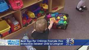 Officials Reveal Best Toys For Children To Promote Interaction [Video]