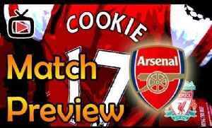 Arsenal v Liverpool FA Cup Match Preview - ArsenalFanTV.com [Video]