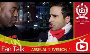 Arsenal FC 1 Everton 1 - We Can Go To Man City And Get A Result [Video]