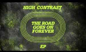 High Contrast - For Years [NHS MIX] [Video]