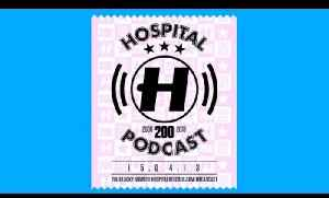 Hospital Podcast 200 LIVE from the Sylvan Post, Forest Hill, London [Video]