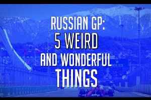 Russian Grand Prix: 5 weird and wonderful things [Video]