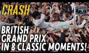 F1 Silverstone British Grand Prix in 8 Unforgettable Moments I Crash.net [Video]