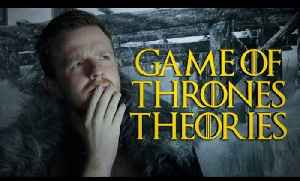 8 Most Obscure Game Of Thrones Theories *SPOILERS!* [Video]
