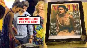 Nick Jonas SURPRISE CAKE For Priyanka Chopra Ft Vogue Cover 2018 [Video]