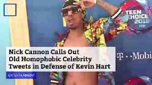 Nick Cannon Calls Out Old Homophobic Celebrity Tweets in Defense of Kevin Hart [Video]