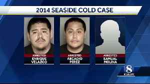 3 men arrested in 2014 Seaside murder [Video]