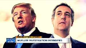News video: Mueller investigation intensifies with new information