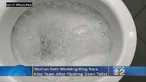 9 Years After Being Flushed, Woman's Wedding Ring Reappears [Video]