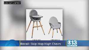 Skip Hop Recalls Thousands Of High Chair Due to Risk Of Falling [Video]