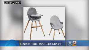More Than 32,000 High Chairs Recalled Due To Legs Detaching [Video]