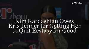 Kim Kardashian Owes Kris Jenner for Getting Her to Quit Ecstasy for Good [Video]