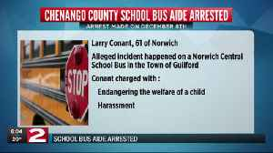 A Chenango County School Bus Aide is arrested [Video]