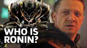 Avengers: Endgame - Who Is Ronin? [Video]