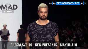 Makha Aim Mercedes Benz Fashion Week Russia S/S 2019 | FashionTV | FTV [Video]