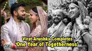 Virat - Anushka Completes 'One Year of Togetherness [Video]