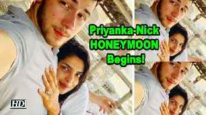 News video: Priyanka - Nick HONEYMOON Begins!