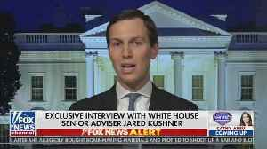 Kushner — Middle East Peace Plan To Be Released In A Couple Of Months [Video]