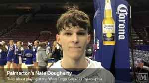 Palmerton senior Nate Dougherty talks about playing and winning at the Wells Fargo Center [Video]