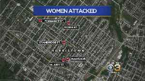 Police Issue Warning After 5 Women Reportedly Attacked In Norristown [Video]