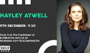Live From London - Hayley Atwell [Video]