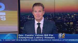 Cuomo: No Anonymous Lottery Winners In N.Y. [Video]