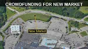Crowd Funding Used For Funding New Farmers Market [Video]