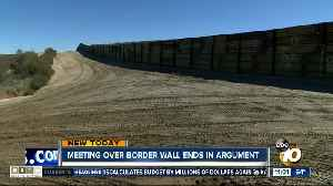 Meeting over border wall ends in argument [Video]