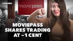 MoviePass Shares Trading at Just Over 1 Cent, Google+ Shuts Down Early and Facebook Files Controversial New Patents (60-Second V [Video]