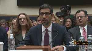 Congress Grills Google CEO On Bias, Privacy, China [Video]
