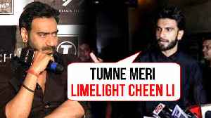 Is Ranveer Singh JEALOUS Of Ajay Devgn ? [Video]