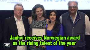 Janhvi Kapoor receives  Norwegian award as the rising talent of the year [Video]