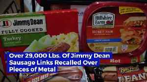Over 29,000 Lbs. Of Jimmy Dean Sausage Links Recalled Over Pieces of Metal [Video]