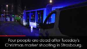 Strasbourg Christmas Market shooting death toll rises to 4 [Video]